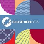 SIGGRAPH 2015